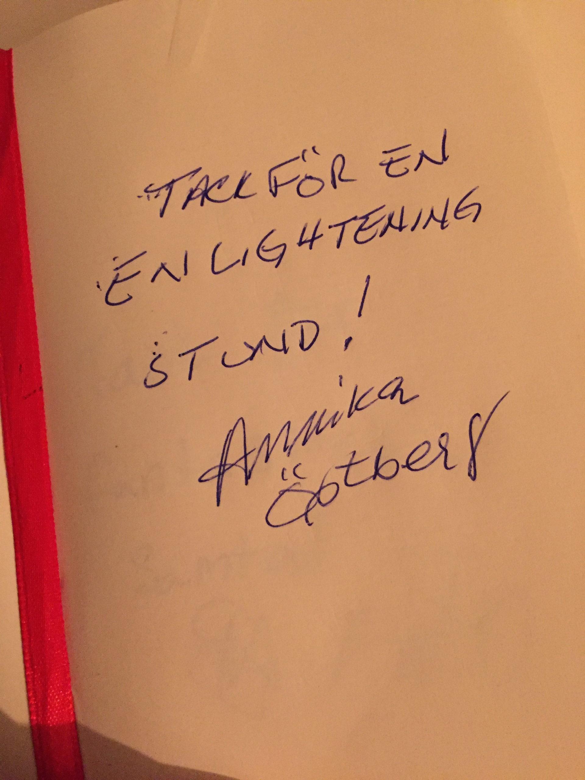 Annikas tackhälsning på vitt papper med texten: Tack för en enlightening stund! Signerat Annika.